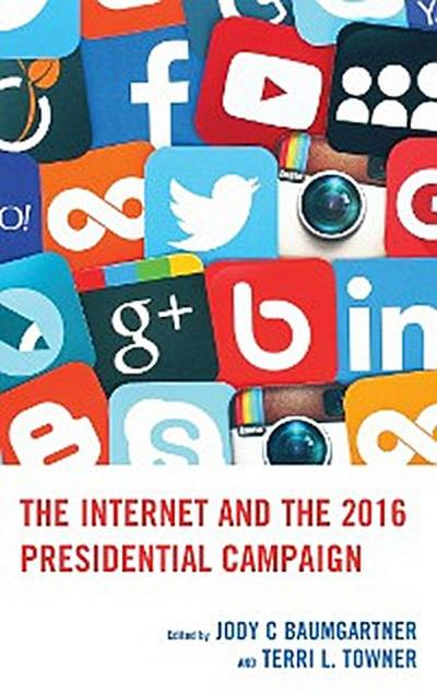 The Internet and the 2016 Presidential Campaign