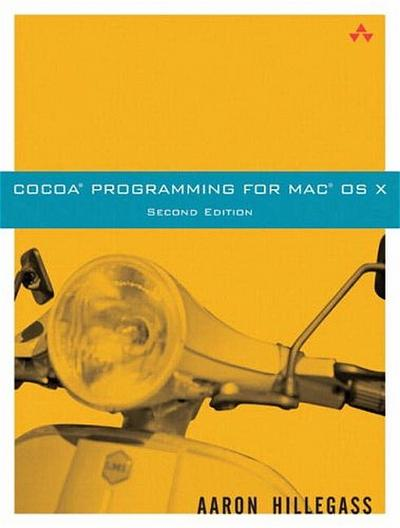 Cocoa Programming for MacOS X: Programming for OS X