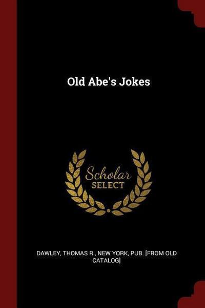 Old Abe's Jokes
