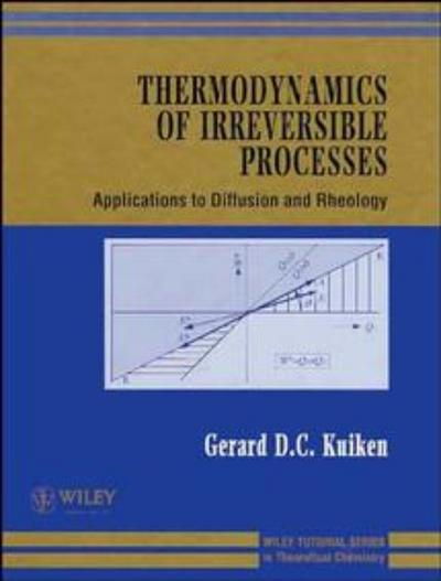 Thermodynamics of Irreversible Processes: Applications to Diffusion and Rheology