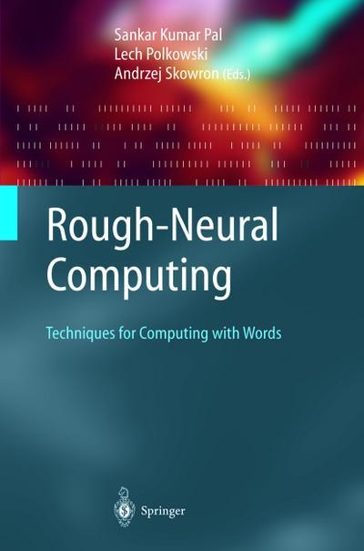 Rough-Neural Computing