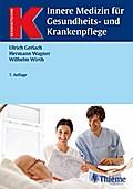 Innere Medizin für Gesundheits- und Krankenpflege (Reihe, KRANKHEITSLEHRE)