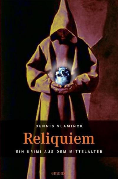 Reliquiem; Ein Krimi aus dem Mittelalter   ; Deutsch;  -