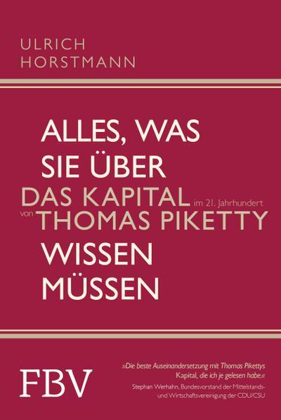 Alles, was Sie über »Das Kapital im 21. Jahrhundert« von Thomas Piketty wissen müssen