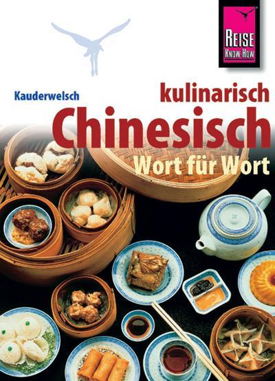 Reise Know-How Sprachführer Chinesisch kulinarisch, Wort für Wort
