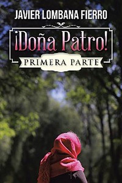 ¡Doña Patro!
