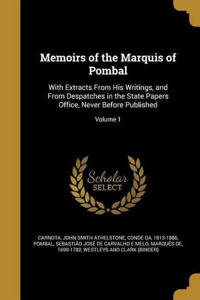 MEMOIRS OF THE MARQUIS OF POMB