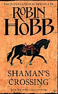 Shaman's Crossing (The Soldier Son Trilogy, B ...