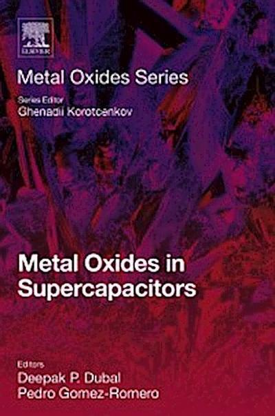 Metal Oxides in Supercapacitors