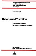 Theorie und Tradition