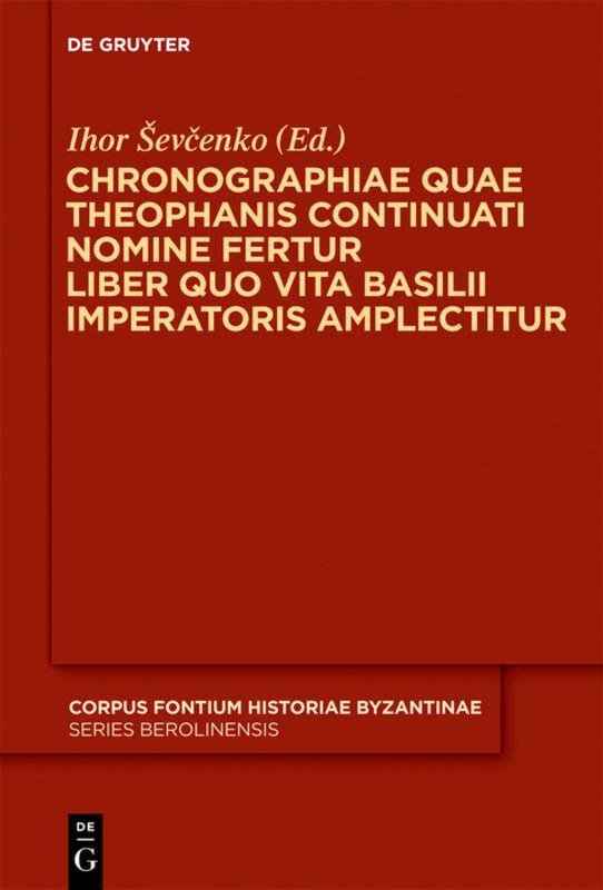 Chronographiae Quae Theophanis Continuati Nomine Fertur Liber V Quo Vita Ba ...