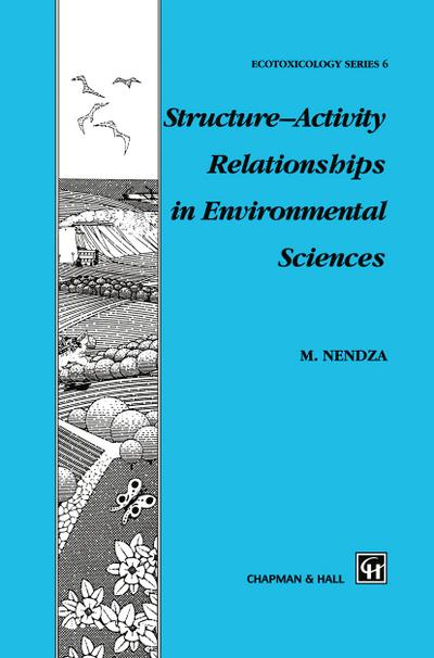 Structure-Activity Relationships in Environmental Sciences