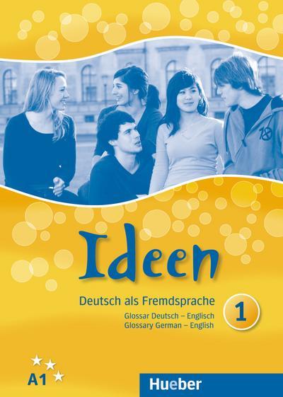 Ideen 1. Glossar Deutsch-Englisch - Glossary German-English: Deutsch als Fremdsprache