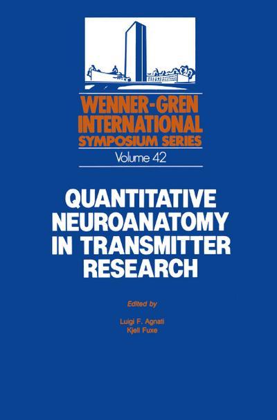 Quantitative Neuroanatomy in Transmitter Research