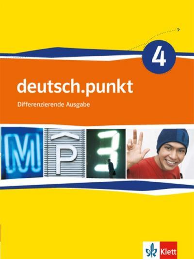 deutsch.punkt 4. Schülerbuch. 8. Schuljahr. Mittelschule. Differenzierende Ausgabe