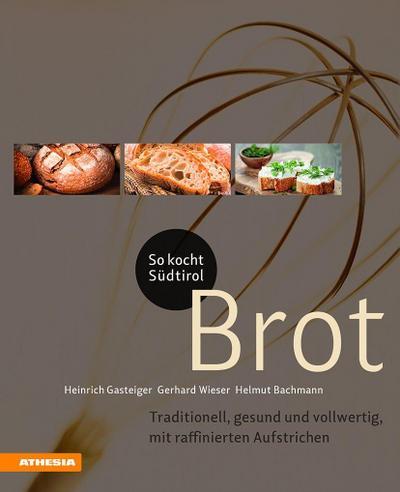 So kocht Südtirol - Brot