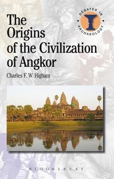 The Origins of the Civilization of Angkor
