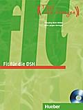 Fit für die DSH. Übungsbuch