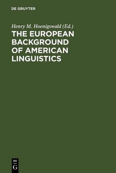The European Background of American Linguistics
