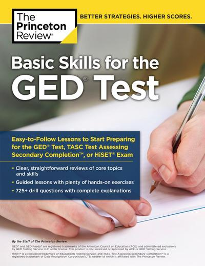 Basic Skills for the GED Test: Easy-To-Follow Lessons to Start Preparing for the GED Test, Tasc Test, or Hiset Exam