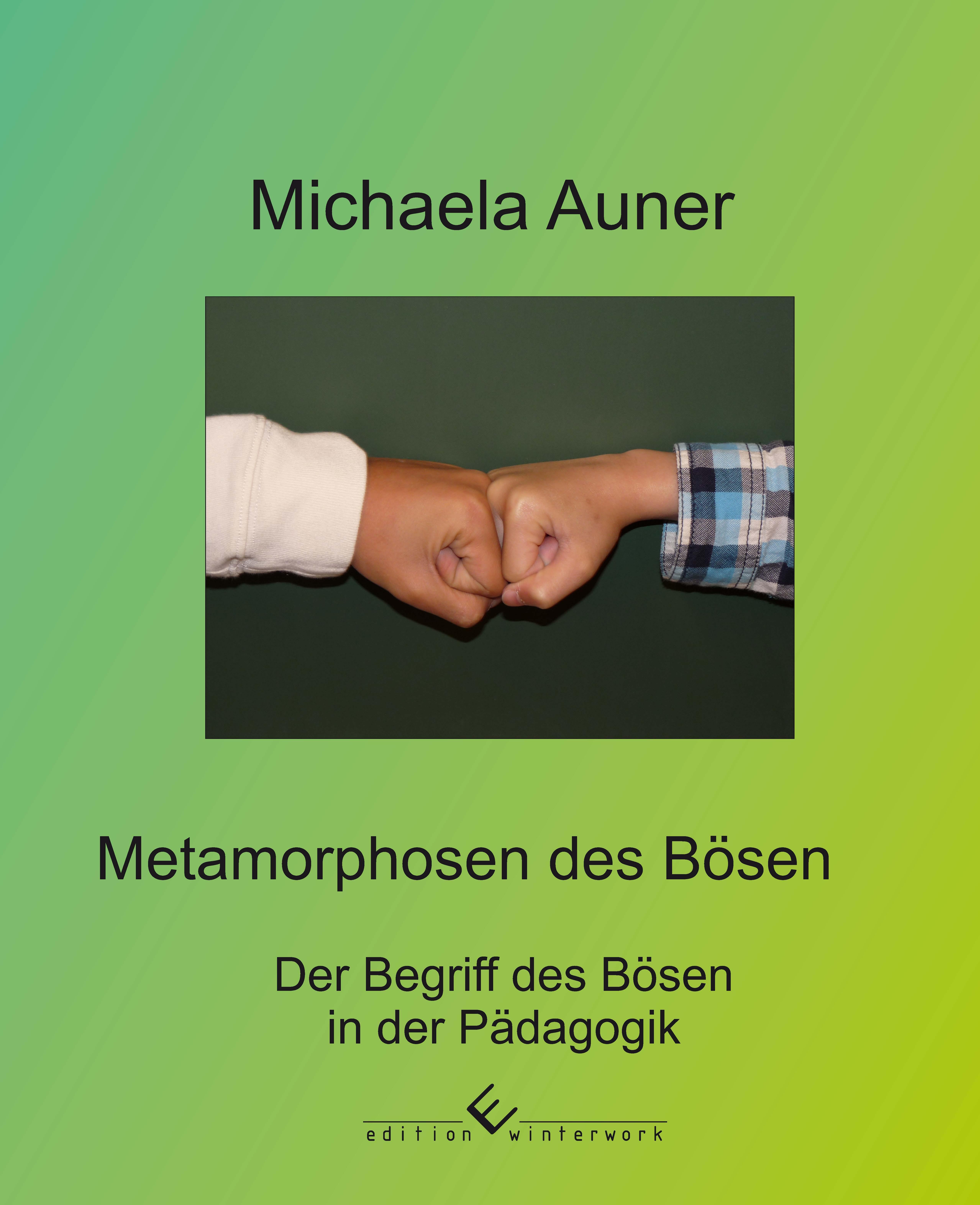 Metamorphosen des Bösen Michaela Auner