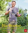 Bio-Starter: Von null auf hundert zum Biogart ...