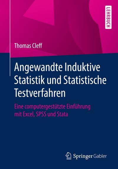 Angewandte Induktive Statistik und Statistische Testverfahren