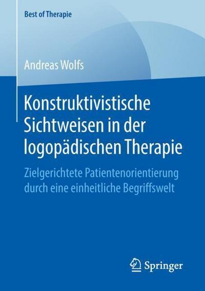 Konstruktivistische Sichtweisen in der logopädischen Therapie