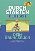 Durchstarten in Deutsch. Deutsch für die 8. Schulstufe. Dein Übungsbuch