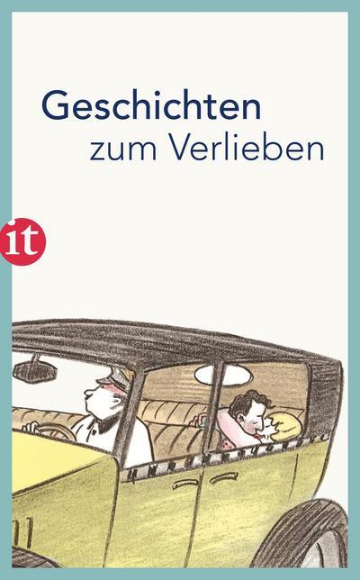 Geschichten zum Verlieben (insel taschenbuch)