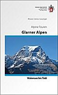 Glarner Alpen - Vom Walensee zum Tödi