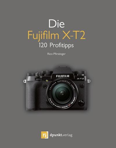Die Fujifilm X-T2