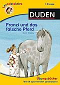 Franzi und das falsche Pferd
