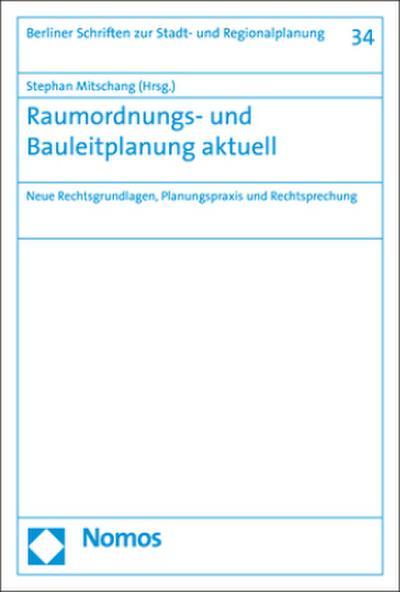 Raumordnungs- und Bauleitplanung aktuell
