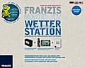 Franzis Maker Kit Wetterstation selberbauen u ...