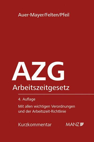 Arbeitszeitgesetz - AZG