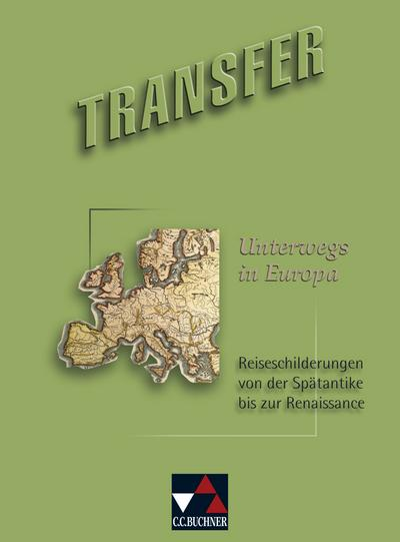 Transfer 22 Unterwegs in Europa