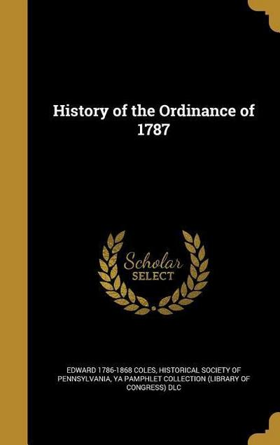HIST OF THE ORDINANCE OF 1787