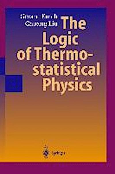 The Logic of Thermostatistical Physics