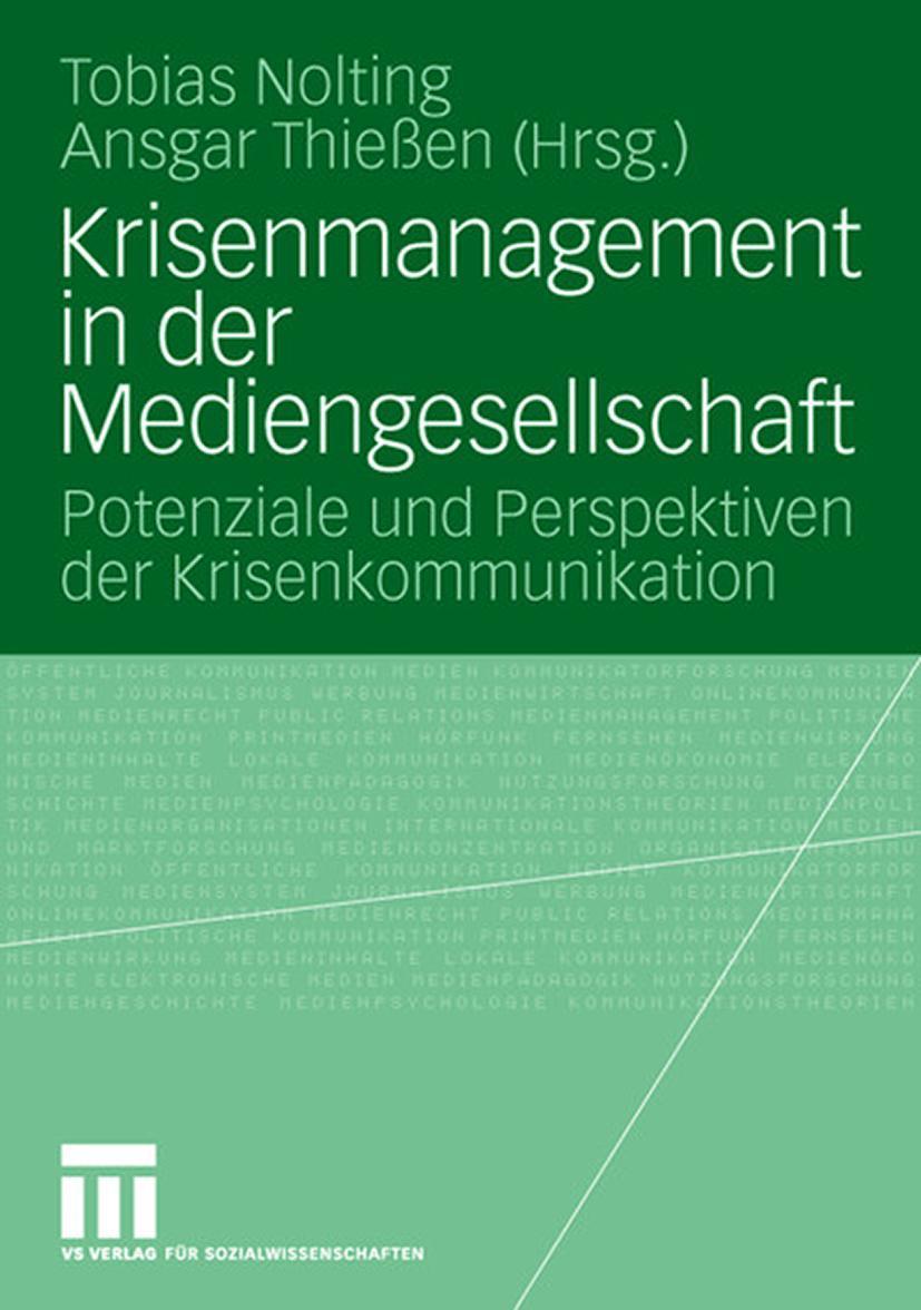 Krisenmanagement in der Mediengesellschaft, Tobias Nolting