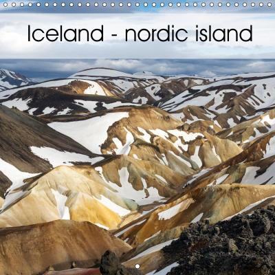Iceland - nordic island (Wall Calendar 2019 300 × 300 mm Square)
