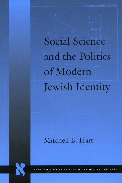 Social Science and the Politics of Modern Jewish Identity