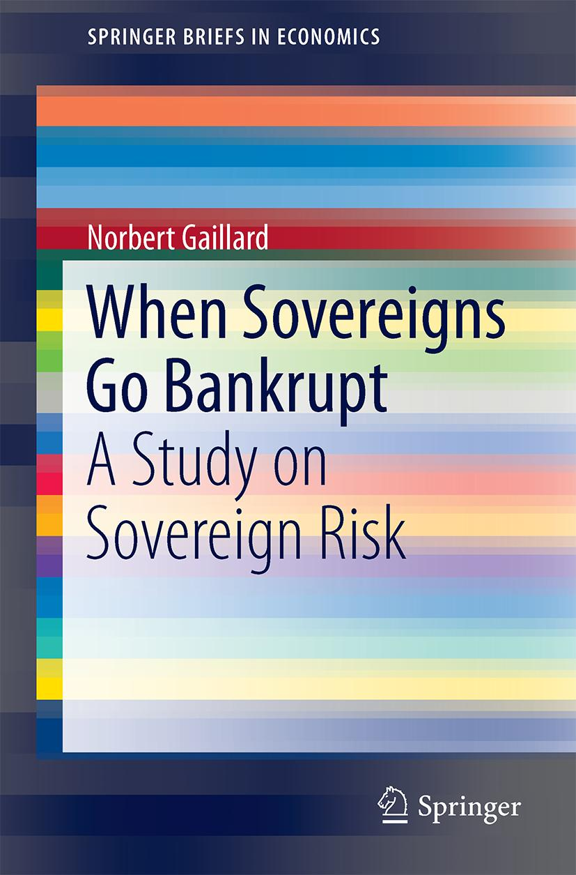 When Sovereigns Go Bankrupt, Norbert Gaillard