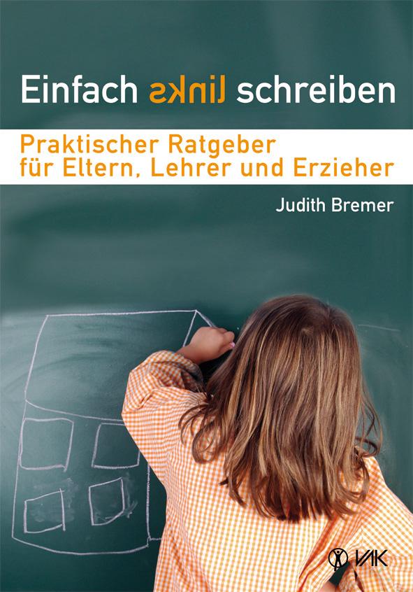 Einfach links schreiben, Judith Bremer