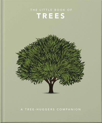 The Little Book of Trees: An Arboretum of Tree Lore