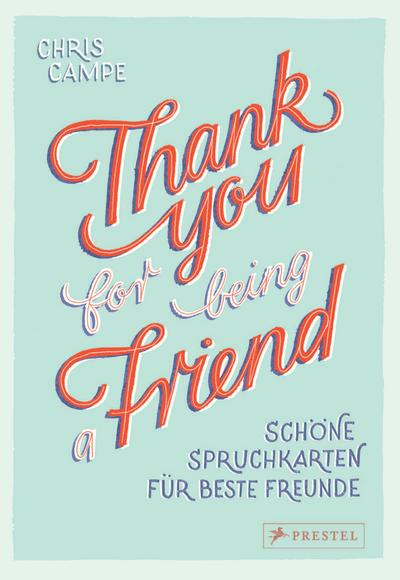 Thank you for being a friend.: Schöne Spruchkarten für beste Freunde