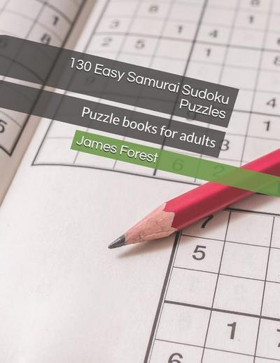 130 Easy Samurai Sudoku Puzzles: Puzzle Books for Adults