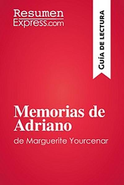 Memorias de Adriano de Marguerite Yourcenar (Guía de lectura)