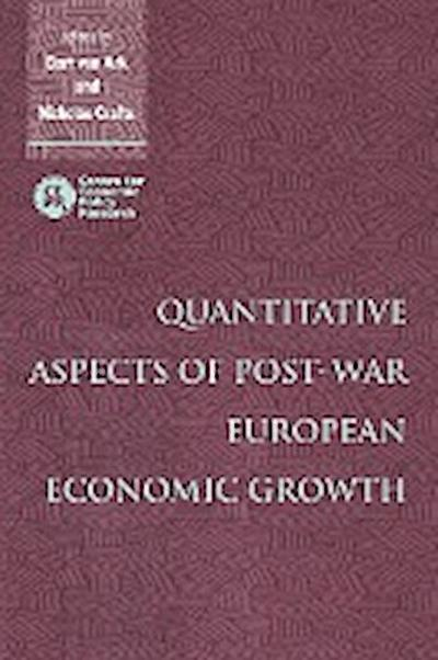 Quantitative Aspects of Post-War European Economic Growth