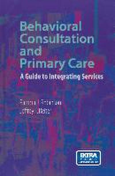 Behavioral Consultation and Primary Care